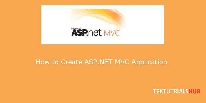 How To Create ASP.NET MVC Application