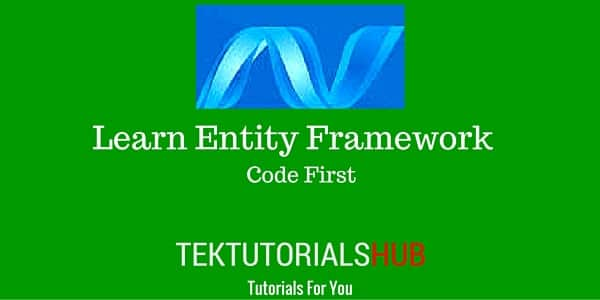 Entity Framework Tutorial Code first