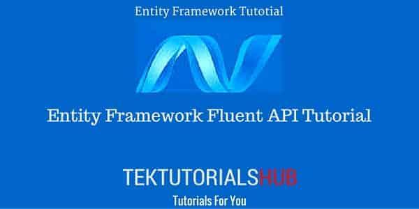 Entity Framework Fluent API tutorial