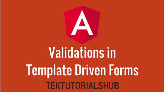 Angular 2 Template Driven Forms Validation - TekTutorialsHub
