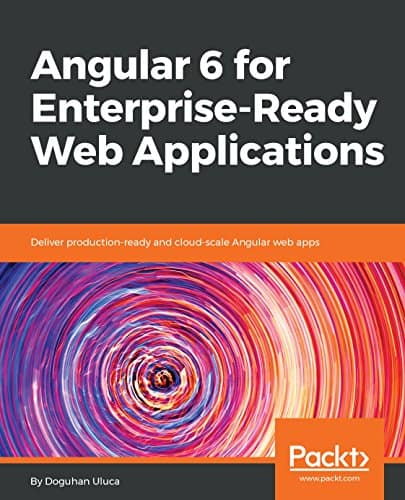 Not for beginners. But still one of the better books available. Angular 6 for enterprise ready web application