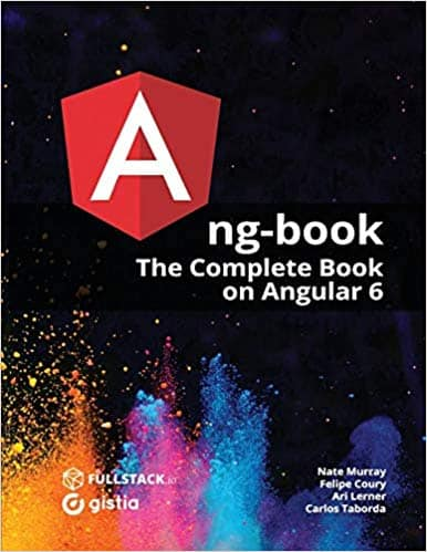 ng-book is the Most Popular Angular Book. Currently available for Angular 6